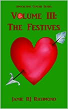 The Festives (Apocalypse Genesis Book 3)