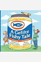A Gefilte Fishy Tale Kindle Edition