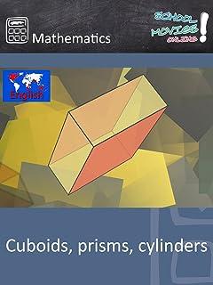 Cuboids, prisms, cylinders - School Movie on Mathematics