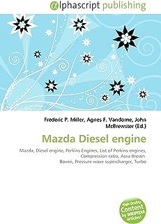 Mazda Diesel engine: Mazda, Diesel engine, Perkins Engines, List of Perkins engines, Compression ratio, Asea Brown  Boveri, Pressure wave supercharger, Turbo