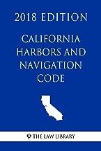 California Harbors and Navigation Code (2018 Edition)