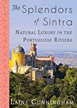 The Splendors of Sintra: Natural Luxury in the Portuguese Riviera (31) (Travel Photo Art)