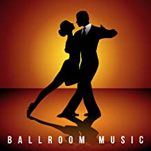 Ballroom Music: 15 Jazz Tracks for the Ball, Fancy Parties or Elegant Banquets