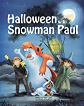 Halloween with Snowman Paul (Snowman Paul Book Series)