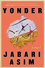 Yonder: A Novel Kindle Edition