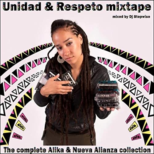 Unidad & Respeto Mixtape (mixed by Dj Stepwise)