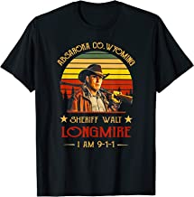 wyoming-tee shirt sheriff-walt-shirt funny longmire-i-am-91 T-Shirt