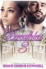 Breathless 3: In Love With An Alpha Billionaire Kindle Edition