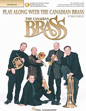Play Along With The Canadian Brass–Easy Level–Trombone–Book + audio-online
