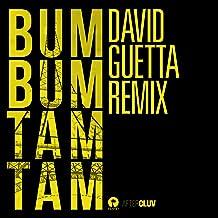 Bum Bum Tam Tam (David Guetta Remix) [Explicit]