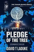 Pledge of the Tree (The Tamari Banks Terroristic Thriller Series)