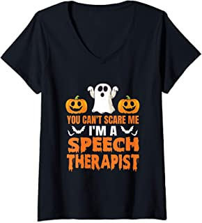 Womens You Can't Scare Me I'm A Speech Therapist Halloween Gift V-Neck T-Shirt
