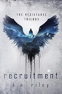 Recruitment: A Dystopian Novel (The Resistance Trilogy)
