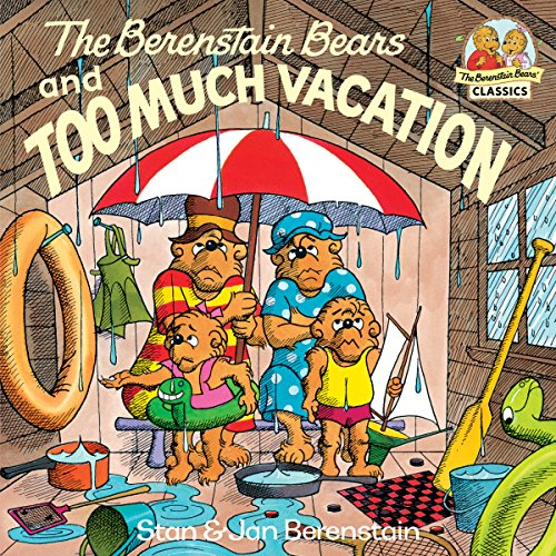 Download The Berenstain Bears and Too Much Vacation (First Time Books(R)) (English Edition) B008FHWNYQ