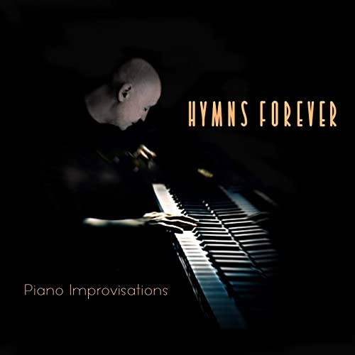 Kimberly and Alberto Rivera - Hymns Forever (2019)
