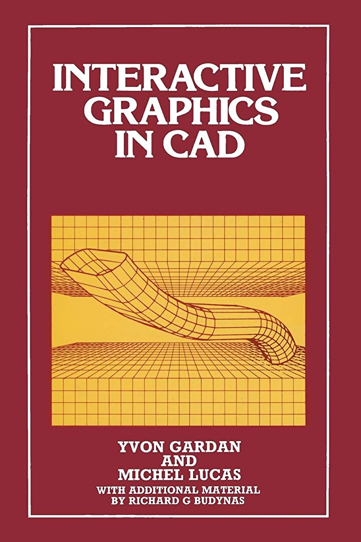 編集者貞模索Interactive Graphics in CAD