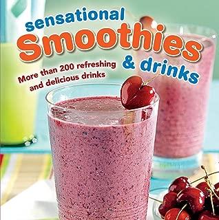 Sensational Smoothies & Drinks