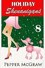 Holiday Shenanigans Kindle Edition