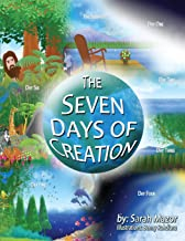 The Seven Days of Creation: Based on Biblical Texts (Bible Stories for Children)