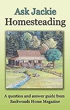 Ask Jackie: Homesteading