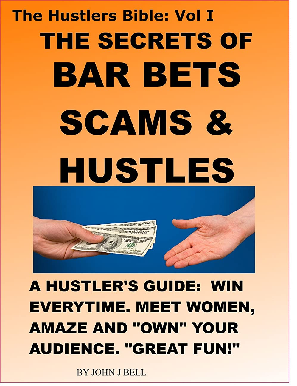 クレーンアクセントコーヒーThe Secrets of Bar Bets, Scams & Hustles (The Hustlers Bible Book 1) (English Edition)