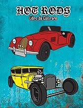 Hot Rods Libro da Colorare: Volume 2 (Italian Edition)