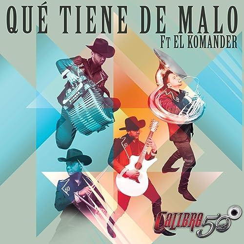 Qué Tiene De Malo (Alt Version) [feat. El Komander]