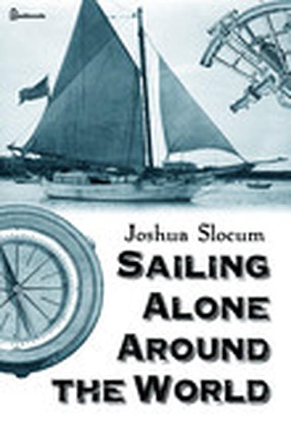 狂乱始める私達Sailing Alone Around the World (English Edition)