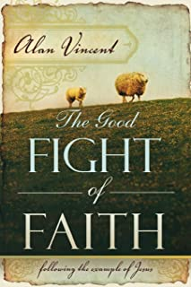 Best fight the good fight of faith images Reviews