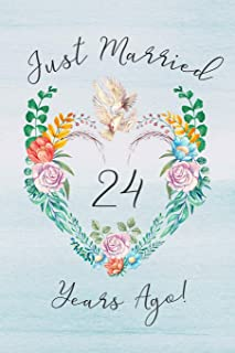 24th Anniversary Journal: Lined Journal / Notebook - 24th Anniversary Gifts for Her and Him - Romantic 24 Year Wedding Anniversary Celebration Gift - ... Card -  Dove Theme Just Married 24 Years Ago