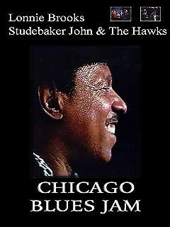 Lonnie Brooks, Studebaker John and The Hawks - Chicago Blues Jam