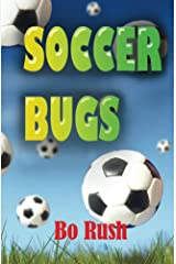 Soccer Bugs Kindle Edition