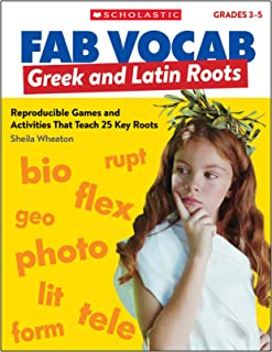 Greek & Latin Roots: Reproducible Games and Activities That Teach 25 Key Roots (Fab Vocab)
