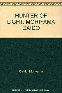 HUNTER OF LIGHT: MORIYAMA DAIDO