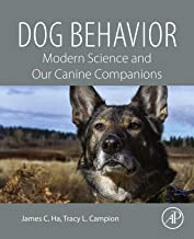 Dog Behavior: Modern Science and Our Canine Companions PDF