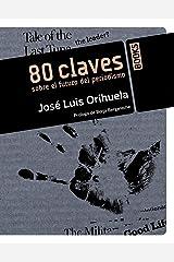 80 claves sobre el futuro del periodismo (Libros Singulares) (Spanish Edition) Paperback