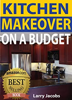 comprar comparacion Kitchen Makeover on a Budget: A Step-by-Step Guide to Getting a Whole New Kitchen for Less (Home Improvement Book 1) (Engl...