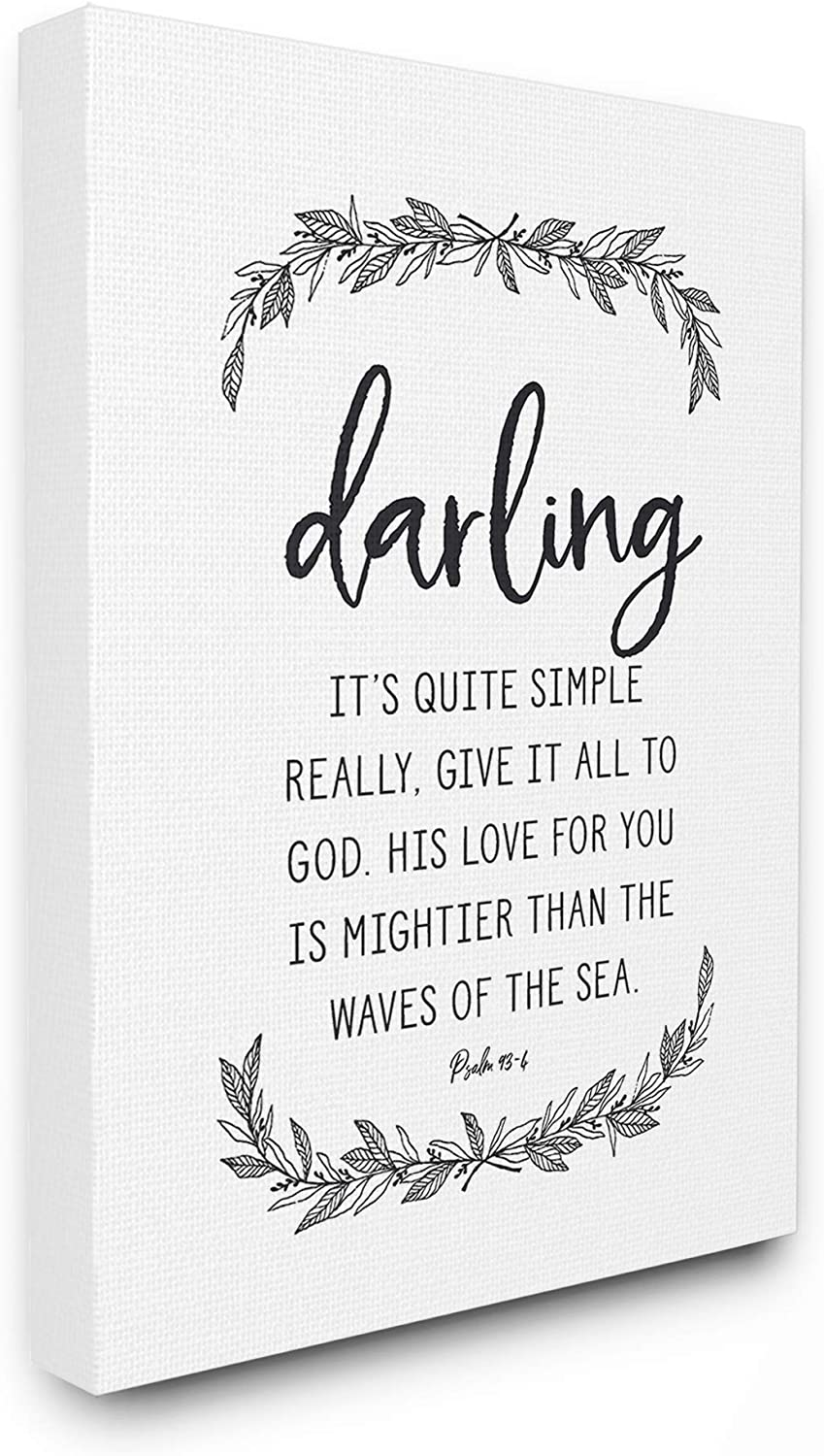 Stupell Industries Home Darling Give it All to God Black and White Leaves Typography Stretched Canvas Wall Art, Multicolor