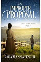 An Improper Proposal: Front Range Brides - Book 1 Kindle Edition