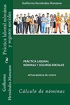 Práctica laboral nóminas y seguros sociales