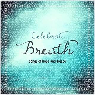 Celebrate Breath