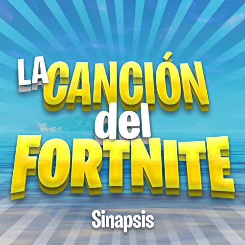 La Canción del Fortnite