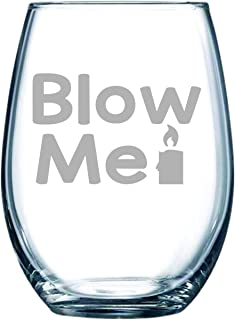 Blow Me with candle stemless wine glass, 15 oz.