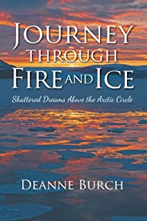 Journey Through Fire and Ice: Shattered Dreams Above the Arctic Circle