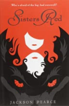 Sisters Red (Fairy Tale Retelling)