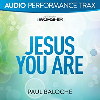 Best paul baloche jesus you are Reviews