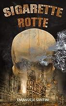 Scaricare Libri Sigarette Rotte PDF