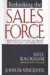 Rethinking the Sales Force: Redefining Selling to Create and Capture Customer Value (English Edition) eBook Kindle