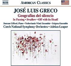 Jose Luis Greco: Geografias del Silencio / In Passing / Swallow