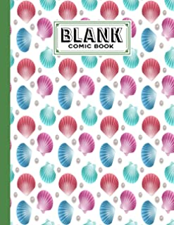 Blank Comic Book: shells Cover, Create Your Own Story, Journal, Notebook, Sketchbook for Kids and Adults, 120 Pages - Size...